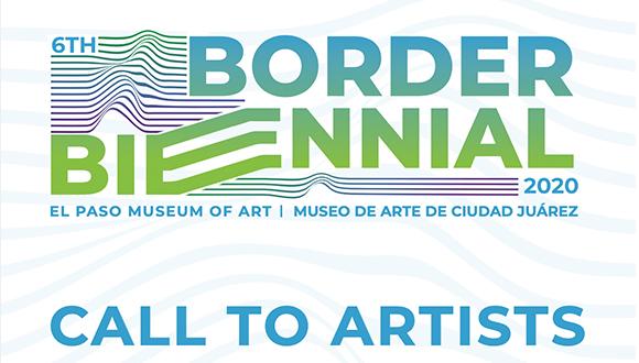 Sixth-annual-Border-Biennial-El-Paso-2020