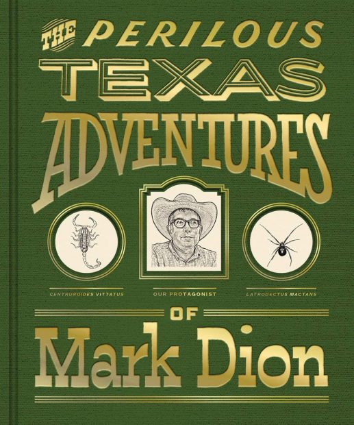 The-Perilous-Texas-Adventures-of-Mark-Dion