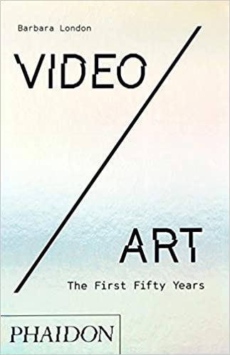 Video-Art-The-First-Fifty-Years