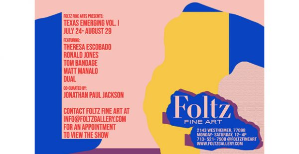 Texas Emerging- Volume I at Foltz Fine Art in Houston July 24 2020