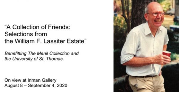 A Collection of Friends- Selections from the William F. Lassiter Estate at Inman Gallery in Houston August 8 2020