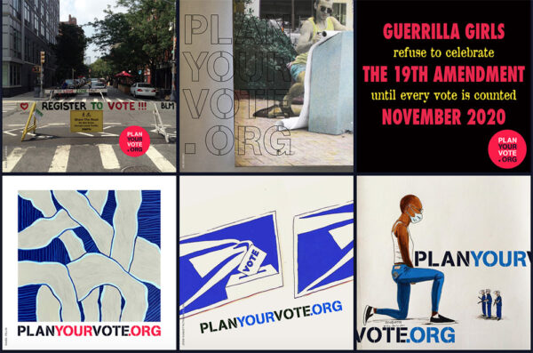 PLAN YOUR VOTE Posters, from left- Elka Krajewska, Em Rooney, Guerrilla Girls, Isabel Yellin, and two by Jesse Duquette