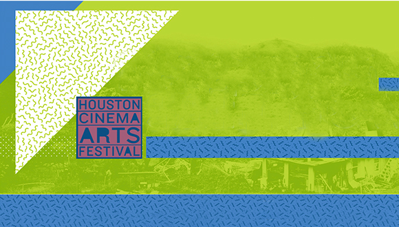 Houston Cinema Arts Festival 2020