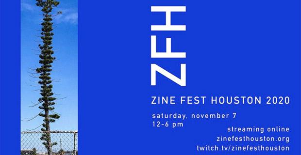 Zine Fest Houston 2020- Germination Station online only November 7 2020