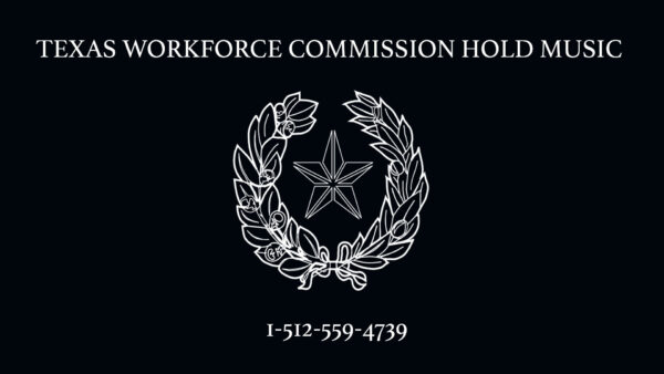 Texas Workforce Commission Hold Music by Montopolis