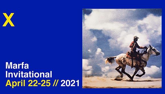 Marfa Invitational 2021