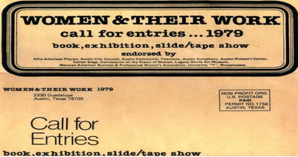 Women and Their Work early call for entry flyers