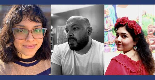 From left, Suzy González, Victor Zarazua, and Sandra Gonzalez, SAMA's Mural Project Artists