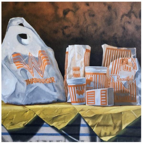Ann Fuhring, Whataburger Still Life 2.0, oil on canvas